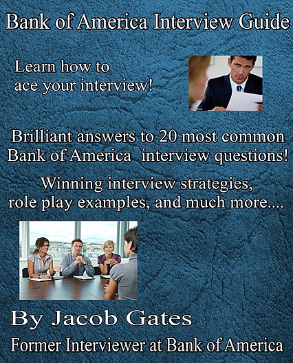 Bank of America Interview Questions and Answers - by Jacob Gates